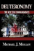 Deuteronomy: The New Ten Commandments