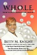W.H.O.L.E.-Women Handling The Oppositions of Life Exceptionally: Embracing Single hood with ...