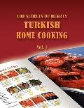 The Secrets of Hearty Turkish Home Cooking