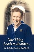 One Thing Leads to Another . . .: The Turbulent Youth of Dan McCall