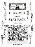 Herkimer and the Stat Pack Venture Into Money Mathematics