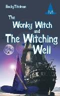 The Wonky Witch and The Witching Well