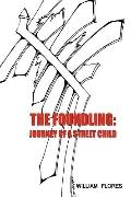 The Foundling: Journey of a Street Child