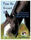 From the Ground Up...Foundation Training, Ground Control Exercises, Fundamental Riding Skills