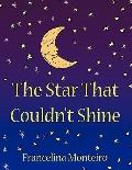 The Star That Couldn't Shine