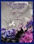 African Violets - Gifts From Nature: The Series: Book One