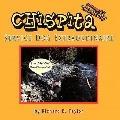 Chispita Service Dog Extraordinaire: Volume 2. The Pack Trip