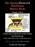 The Amazing Illustrated Word Game Memory Books, Vol. 2, Set 1: Twenty-One Central Five-Lette...