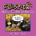 Chispita Service Dog Extraordinaire: Volume 4. Alaskan Land Cruise.