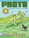 PROTO: Que faire quand un dinosaure nait dans votre jardin? (French Edition)
