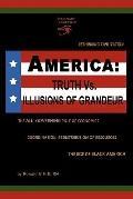 America: Truth vs. Illusions of Grandeur
