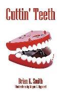 Cuttin' Teeth