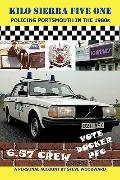Kilo Sierra Five One: Policing Portsmouth in the 1980s
