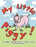 My Little Piggy : A Bilingual English-Spanish Children's Book