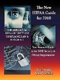 New Hipaa Guide for 2010 : 2009 Arra Act for Hipaa Security and Compliance Law and Hitech Ac...