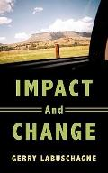 Impact And Change