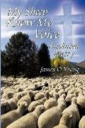 My Sheep Know My Voice : Anointed Poetry