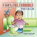 I Got the Terrible Twos Blues