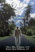 O.D. Out of Darkness: God is real ... for real