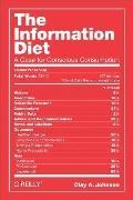Information Diet : A Case for Conscious Consumption
