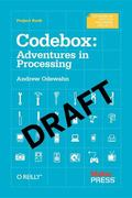 Codebox : Adventures with Processing and Arduino