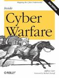 Inside Cyber Warfare : Mapping the Cyber Underworld