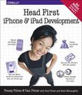 Head First iPhone and iPad Development : A Learner's Guide to Creating Objective-C Applicati...