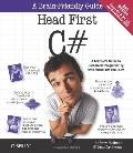 Head First C#: A Learner's Guide to Real-World Programming with Visual C# and .NET (Head Fir...
