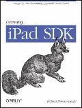 Learning the iPad SDK : Designing and Developing Apps with Cocoa Touch