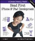 Head First iPhone and iPad Development: A Learner's Guide to Creating Objective-C Applicatio...