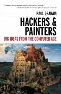 Hackers and Painters : Big Ideas from the Computer Age