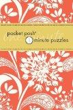 Pocket Posh One-Minute Puzzles: 200 Puzzles You Can Solve in Three Minutes or Less