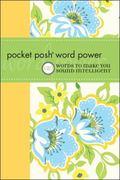 Pocket Posh Word Power: 120 Words to Make You Sound Intelligent