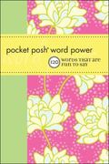 Pocket Posh Word Power: 120 Words that Are Fun to Say