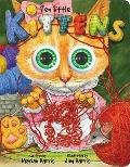 Ten Little Kittens: An Eyeball Animation Book