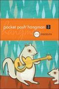 Pocket Posh Hangman 3: 100 Puzzles