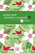 Pocket Posh Christmas Crosswords 2: 75 Puzzles