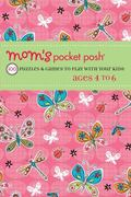 Mom's Pocket Posh� Games to Play with Your Kids : 100 Puzzles for Smart Kids Aged 4 to 6