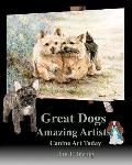 Great Dogs Amazing Artists: Canine Art Today