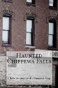 Haunted Chippewa Falls