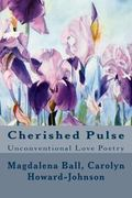 Cherished Pulse : Unconventional Love Poetry