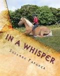 In A Whisper : A Trick Horse Training Manual