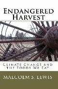 Endangered Harvest: Climate Change and the Foods We Eat