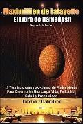 El LIibro De Ramadosh. Segunda Edicin: 13 Tcnicas Anunnaki-Ulema de Poder Mental ParaDesarro...