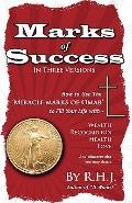 Marks Of Success: How To Use The Miracle Marks Of Omar To Fill Your Life With Wealth, Recogn...