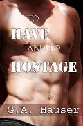 To Have and to Hostage