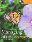 Managing Stress: Principles and Strategies for Health and Well-Being (W/ CD) + Art of Peace ...