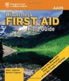 Wilderness First Aid Field Guide: Revised First Edition