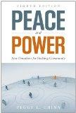 Peace And Power: New Directions For Building Community