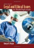 Legal And Ethical Issues For Health Professionals BOOK ONLY